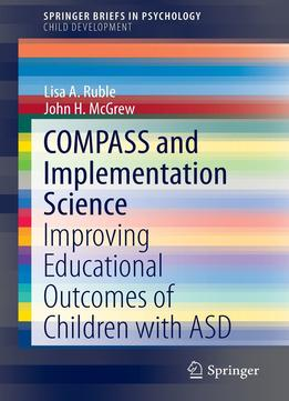 Download ebook Compass & Implementation Science: Improving Educational Outcomes Of Children With Asd