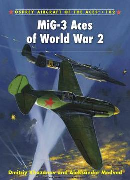 Download ebook Mig-3 Aces Of World War 2 (osprey Aircraft Of The Aces 102)