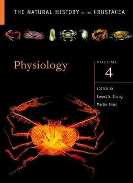 Download ebook Physiology, Volume 4: The Natural History Of The Crustacea