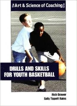 Download ebook Drills & Skills For Youth Basketball