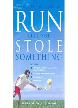 Download Run Like You Stole Something: The Science Behind The Score Line