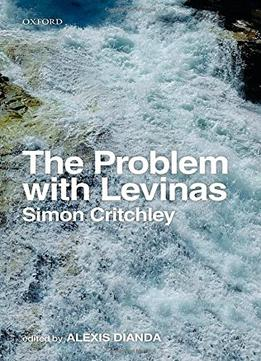Download ebook The Problem With Levinas