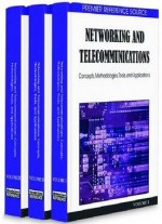 Networking And Telecommunications: Concepts, Methodologies, Tools And Applications (3 Volumes)