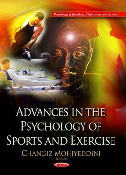 Download ebook Advances In The Psychology Of Sport & Exercise