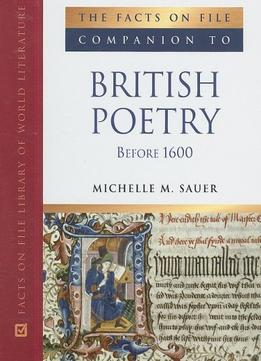 Download ebook The Facts On File Companion To British Poetry Before 1600