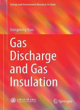 Download ebook Gas Discharge & Gas Insulation