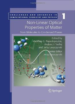 Download ebook Non-linear Optical Properties Of Matter: From Molecules To Condensed Phases