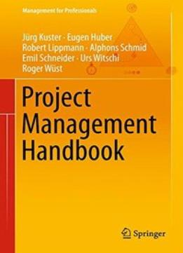 Download ebook Project Management Handbook (management For Professionals)