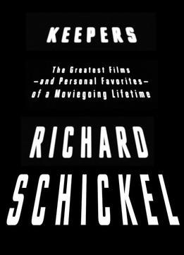 Download Keepers: The Greatest Films–and Personal Favorites–of A Moviegoing Lifetime
