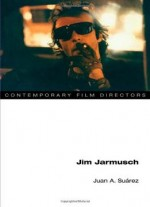 Jim Jarmusch (contemporary Film Directors)
