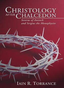 Download ebook Christology After Chalcedon