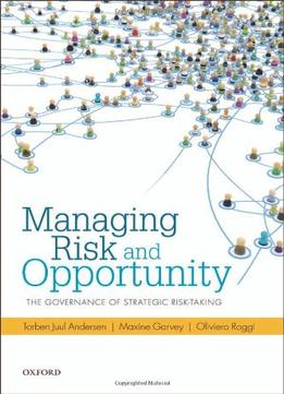 Download ebook Managing Risk & Opportunity: The Governance Of Strategic Risk-taking