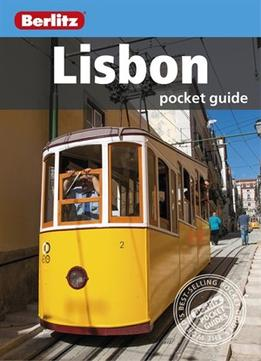 Download Berlitz: Lisbon Pocket Guide, 6th Edition (berlitz Pocket Guides)