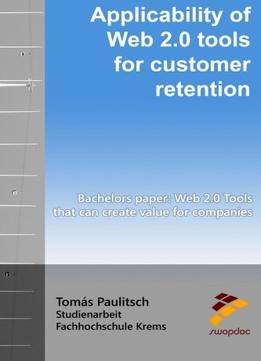 Download ebook Applicability Of Web 2.0 Tools For Customer Retention