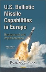 U.S. Ballistic Missile Capabilities in Europe: Background and Implementation