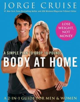 Download ebook Body at Home: A Simple Plan to Drop 10 Pounds