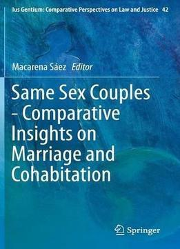 Download ebook Same Sex Couples – Comparative Insights On Marriage & Cohabitation