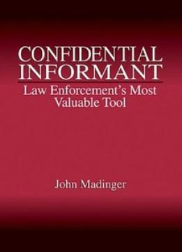 Download Confidential Informant: Law Enforcement's Most Valuable Tool