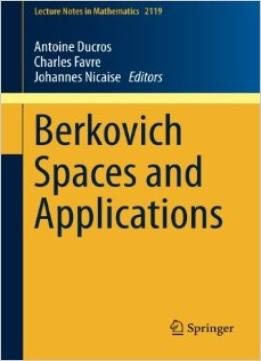 Download Berkovich Spaces & Applications