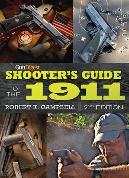 Download Gun Digest Shooter's Guide To The 1911