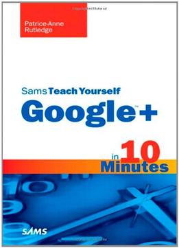 Download Sams Teach Yourself Google+ In 10 Minutes 1st Edition
