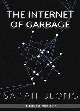 Download The Internet Of Garbage