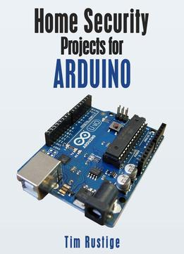 Download Home Security Projects For Arduino