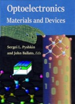 Optoelectronics: Materials And Devices Ed.