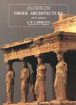 Download Greek Architecture (pelican History Of Art)