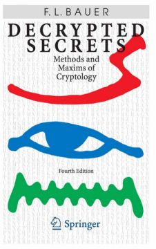 Download ebook Decrypted Secrets: Methods & Maxims of Cryptology, 4th Edition