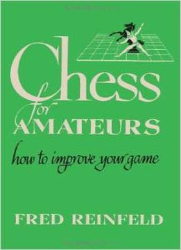 Download Chess For Amateurs: How To Improve Your Game By Sam Sloan