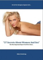 37 Secrets About Women And Sex
