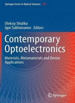 Download ebook Contemporary Optoelectronics – Materials, Metamaterials & Device Applications
