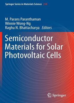 Download ebook Semiconductor Materials For Solar Photovoltaic Cells