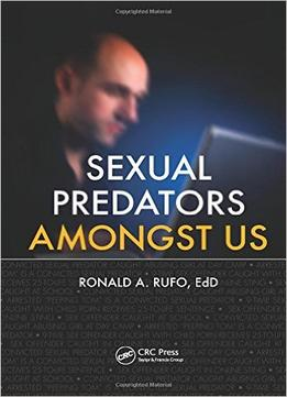 Download ebook Sexual Predators Amongst Us