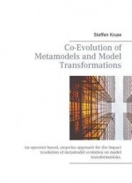Co-evolution Of Metamodels And Model Transformations