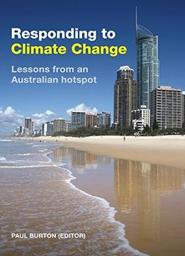 Download Responding To Climate Change: Lessons From An Australian Hotspot