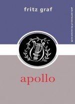 Apollo (Gods and Heroes of the Ancient World)