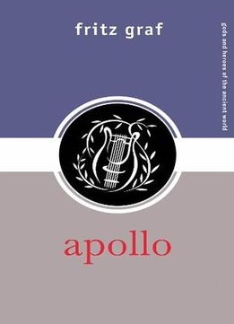Download ebook Apollo (Gods & Heroes of the Ancient World)