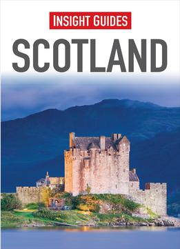 Download Scotland (insight Guides)
