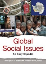 Global Social Issues: An Encyclopedia