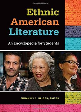 Download Ethnic American Literature: An Encyclopedia For Students
