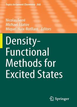 Download ebook Density-functional Methods For Excited States (topics In Current Chemistry)