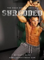 The Road Map To Getting Shredded