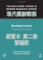 Routledge Course In Modern Mandarin Chinese Workbook Level 2