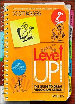 Download ebook Level Up! The Guide To Great Video Game Design, 2 Edition