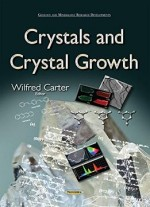 Crystals And Crystal Growth
