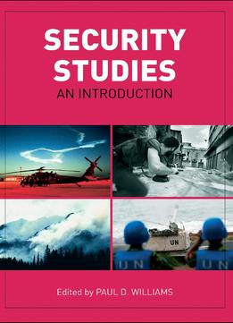 Download Security Studies: An Introduction By Paul D. Williams
