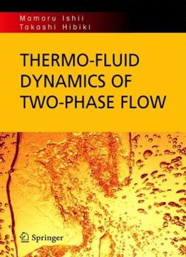 Download Thermo-fluid Dynamics Of Two-phase Flow