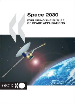Download Space 2030: Exploring The Future Of Space Applications